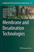 Membrane and Desalination Technologies 1st edition 9781588299406 1588299406