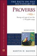 The Facts on File Dictionary of Proverbs 2nd edition 9780816066735 0816066736