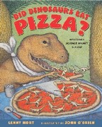 Did Dinosaurs Eat Pizza? 1st edition 9780805067576 0805067574