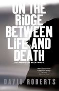 On the Ridge Between Life and Death 0 9780743255196 0743255194