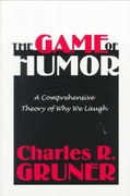 The Game of Humor 1st Edition 9780765806598 0765806592
