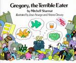 Gregory, the Terrible Eater 0 9780027822502 0027822508