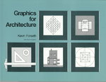 Graphics for Architecture 1st edition 9780471289425 0471289426