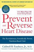 Prevent and Reverse Heart Disease 1st Edition 9781583333006 1583333002