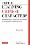 Tuttle Learning Chinese Characters 1st Edition 9780804838160 080483816X