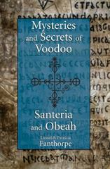 Mysteries and Secrets of Voodoo, Santeria, and Obeah 0 9781550027846 1550027840