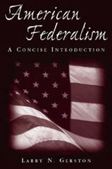 American Federalism 1st edition 9780765636157 0765636158