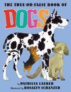 The True-Or-False Book of Dogs 1st edition 9780060297688 0060297689