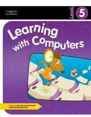 Learning with Computers Level 5 1st edition 9780538435420 0538435429