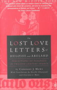 The Lost Love Letters of Heloise and Abelard 1st edition 9780312239411 0312239416
