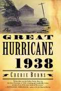 The Great Hurricane: 1938 1st Edition 9780802142542 0802142540