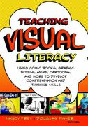 Teaching Visual Literacy 1st Edition 9781412953122 141295312X