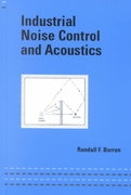 Industrial Noise Control and Acoustics 1st Edition 9780824707019 082470701X