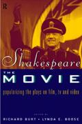 Shakespeare, The Movie 1st edition 9780203992081 0203992083