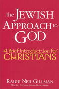 The Jewish Approach to God 1st Edition 9781580231909 158023190X