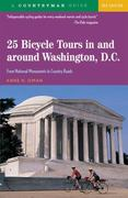 25 Bicycle Tours In and Around Washington, D. C. 3rd edition 9780881506983 0881506982