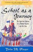 School as a Journey 0 9780880103893 0880103892