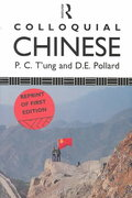 T'ung & Pollard's Colloquial Chinese 1st edition 9780415018609 0415018609