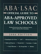 ABA-LSAC Official Guide to ABA-Approved Law Schools 2006 0 9780976024514 0976024519
