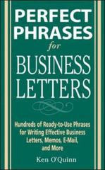 Perfect Phrases for Business Letters 1st edition 9780071459761 0071459766