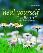 Heal Yourself with Flowers and Other Essences 0 9781844004287 1844004287