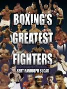 Boxing's Greatest Fighters 0 9781592286324 1592286321
