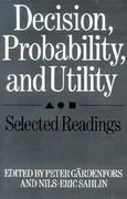 Decision, Probability and Utility 0 9780521336581 0521336589