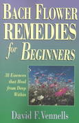 Bach Flower Remedies for Beginners 0 9780738700472 0738700479