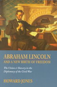 Abraham Lincoln and a New Birth of Freedom 0 9780803275652 080327565X