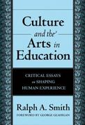 Culture and the Arts in Education 0 9780807746547 0807746541