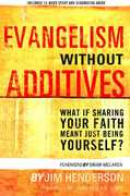 Evangelism Without Additives 0 9781578569144 1578569141