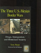 The Three U. S. -Mexico Border Wars 0 9780275988180 027598818X