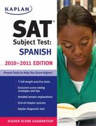 Kaplan SAT Subject Test Spanish 2010-2011 Edition 0 9781419553516 1419553518