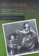 New Worlds, New Lives 1st edition 9780804744614 0804744610