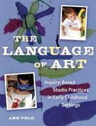 The Language of Art 1st Edition 9781605543468 1605543462