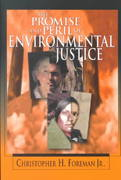 The Promise and Peril of Environmental Justice 1st Edition 9780815728771 0815728778