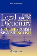 English/Spanish and Spanish/English Legal Dictionary 3rd edition 9789041125392 9041125396