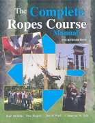 The Complete Ropes Course Manual 4th Edition 9780757540325 0757540325