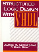 Structured Logic Design with VHDL 1st edition 9780138552060 0138552061