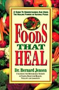 Foods That Heal 2nd edition 9780895295637 0895295636