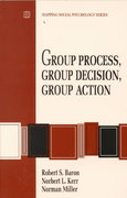 Group Process, Group Decision, Group Action 1st edition 9780534199203 0534199208