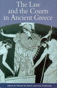 The Law and the Courts in Ancient Greece 0 9780715631171 0715631179