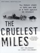 The Cruelest Miles 1st Edition 9780393325706 0393325709