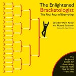 The Enlightened Bracketologist 1st edition 9781596913103 159691310X