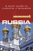 Russia - Culture Smart! 1st Edition 9781857333527 1857333527