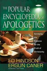 The Popular Encyclopedia of Apologetics 1st Edition 9780736920841 0736920846