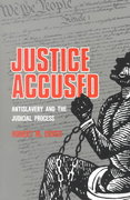 Justice Accused 1st Edition 9780300032529 0300032528