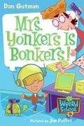 Mrs. Yonkers Is Bonkers! 0 9780061234767 0061234761
