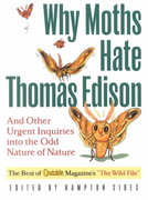 Why Moths Hate Thomas Edison 0 9780393321500 0393321509