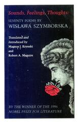 Sounds, Feelings, Thoughts: Seventy Poems by Wislawa Szymborska 0 9780691013800 0691013802